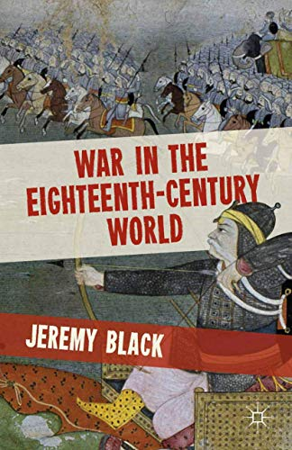 War in the Eighteenth-Century World (9780230370012) by Jeremy Black