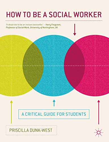 9780230370166: How to be a Social Worker: A Critical Guide for Students