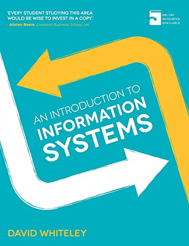9780230370500: An Introduction to Information Systems