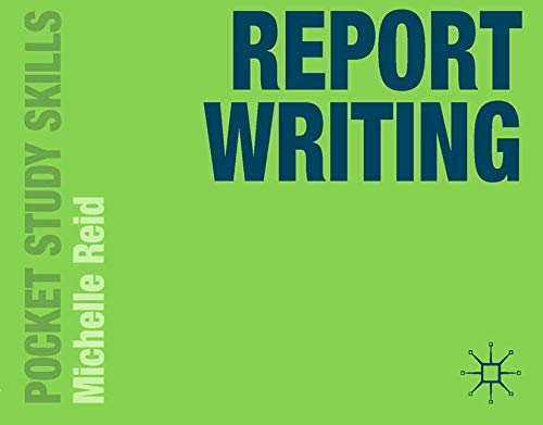 9780230376557: Report Writing (Pocket Study Skills)