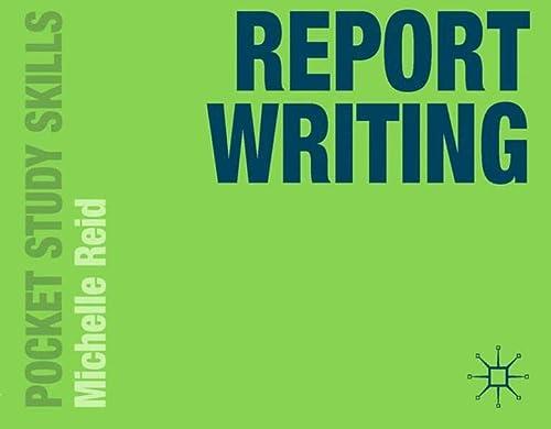 9780230376557: Report Writing (Pocket Study Skills)