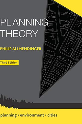 Planning Theory (Planning, Environment, Cities): Philip Allmendinger
