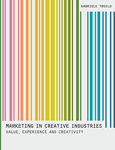 9780230380240: Marketing In Creative Industries: Value, Experience and Creativity