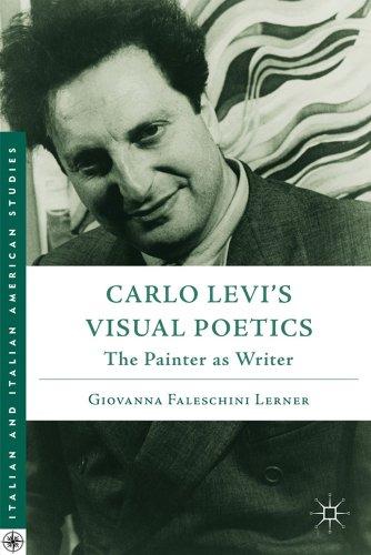 Carlo Levis Visual Poetics: The Painter As Writer