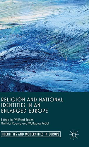 9780230390768: Religion and National Identities in an Enlarged Europe (Identities and Modernities in Europe)