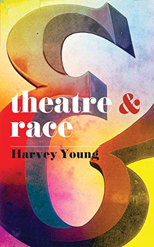 9780230390966: Theatre and Race