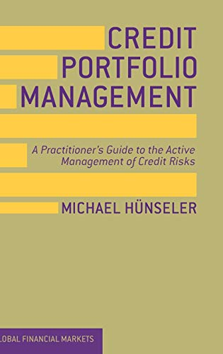 9780230391499: Credit Portfolio Management: A Practitioner's Guide to the Active Management of Credit Risks