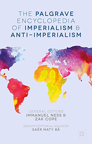 9780230392779: The Palgrave Encyclopedia of Imperialism and Anti-Imperialism
