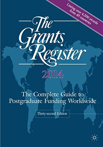 The Grants Register 2014: The Complete Guide: Ltd, Palgrave Macmillan