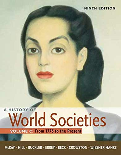 9780230394391: A History of World Societies: Volume 3: 1775 to the Present
