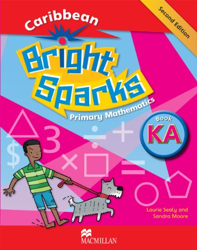 Bright Sparks: Caribbean Primary Mathematics NEW EDITION: Laurie Sealy