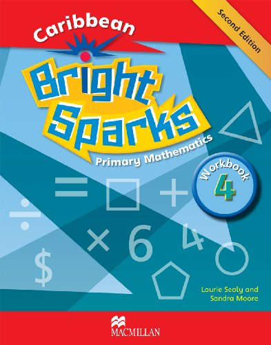 9780230401198: Bright Sparks: Caribbean Primary Mathematics NEW EDITION - Workbook 4 (Ages 8-9)