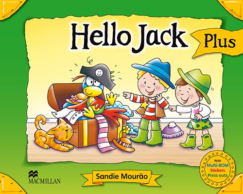 Hello Jack Plus Book Pack (Captain Jack): Sandie Maurao,Jill Leighton