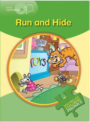 9780230404854: Little Explorers a: Run and Hide (Macmillan English Explorers Phonics Reading Series)