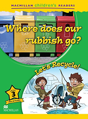 9780230404946: MCHR 3 Where Does Our Rubbish.../Recycle (Macmillan Children's Readers)