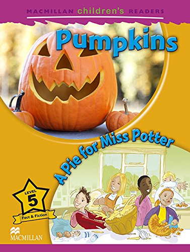 Macmillan Children s Readers: Pumpkins/A Pie for Miss Potter (Paperback): Mark Ormerod