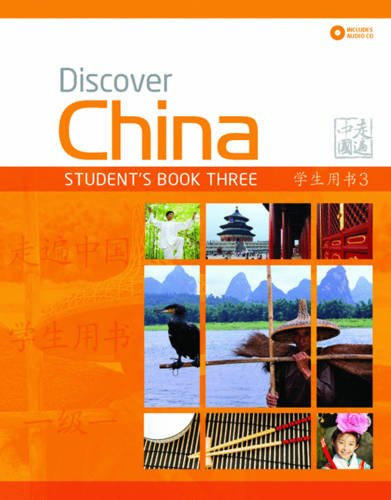 9780230406414: Discover China: Student Book Three (Discover China Chinese Language Learning Series)