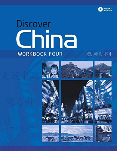 9780230406445: Discover China. Workbook 4. Con e-book. Con espansione online. Per le Scuole superiori (Discover China Chinese Language Learning Series)