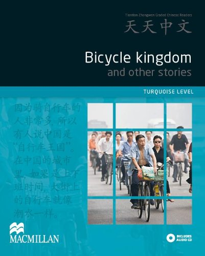 9780230406612: Tian Tian Zhong Wen - Bicycle Kingdom (Tiantian Zhongwen Graded Chinese Reader Series) (English and Chinese Edition)
