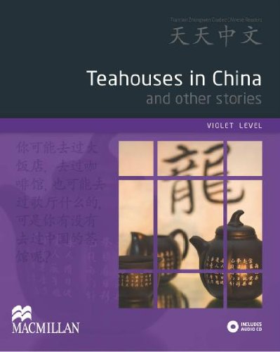 9780230406636: Tian Tian Zhong Wen - Tea House in China (Tiantian Zhongwen Graded Chinese Reader Series) (English and Chinese Edition)