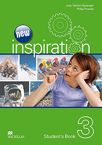 New Inspiration Level 3: Student's Book: Judy Garton-Sprenger; Philip Prowse