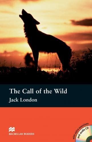 9780230408715: MacMillan Readers Call of the Wild Pre Intermediate Level: Reader & CD International