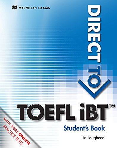 9780230409910: Direct to TOEFL iBT Student's Book [With Access Code] (Macmillan Exams)