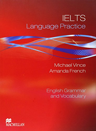 IELTS LANGUAGE PRACTICE +Key (Language Pract Serie) (9780230410565) by Vince, M.; French, A.