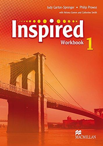 Inspired Level 1 Workbook: Judy Garton-Sprenger, Philip