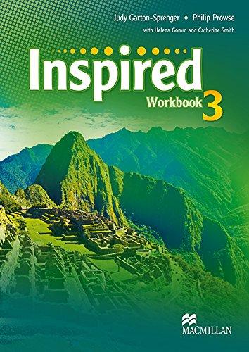 Inspired Level 3 Workbook: Judy Garton-Sprenger, Philip
