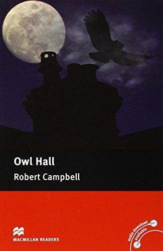 MacMillan Readers: Owl Hall: Campbell, Robert