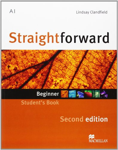 9780230422957: Straightforward Second Edition Student's Book Beginner Level