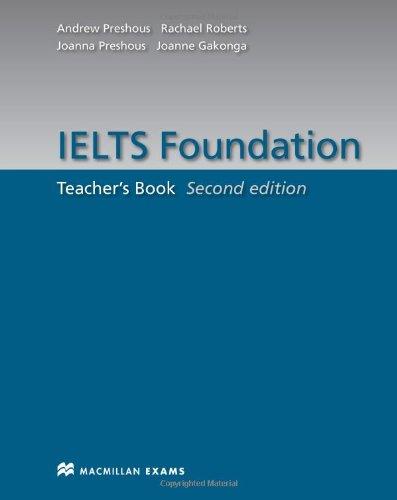 9780230425804: IELTS Foundation Second Edition Teacher's Book: Teacher's Book