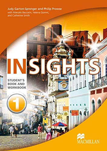 Insights Level 1 Student's Book and Workbook: Garton Sprenger, Judy