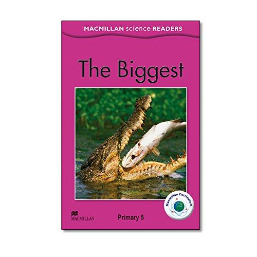 9780230430594: MSR.5/THE BIGGEST (MACMILLAN SCIENCE READERS)