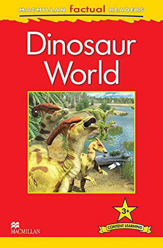 9780230432192: Macmillan Factual Readers Level 3+: Dinosaur World