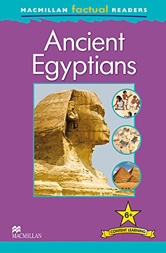 9780230432376: MacMillan Factual Readers: Ancient Egyptians