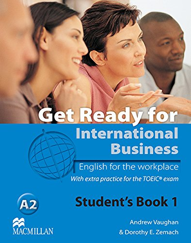 9780230433250: Get Ready for International Business - English for the Workplace - Student's Book with TOEIC Level 1 / A2