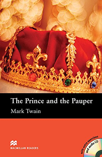 Macmillan Readers: The Prince and the Pauper: Mark Twain