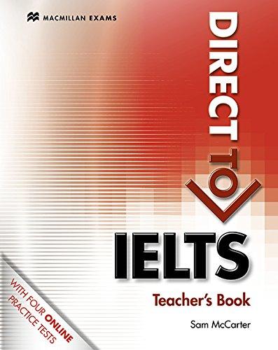 Direct to IELTS Teacher Book and Webcode: McCarter, Sam