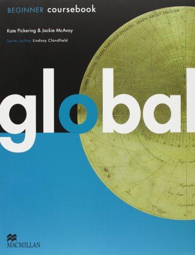 9780230441118: Global. Beginner. Student's book-Workbook. Con DVD: E-workbook. Con espansione online. Per le Scuole superiori