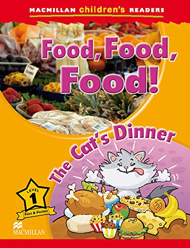 9780230443648: Macmillan Children's Readers - Food , Food , Food ! The Cats Dinner - Level 1