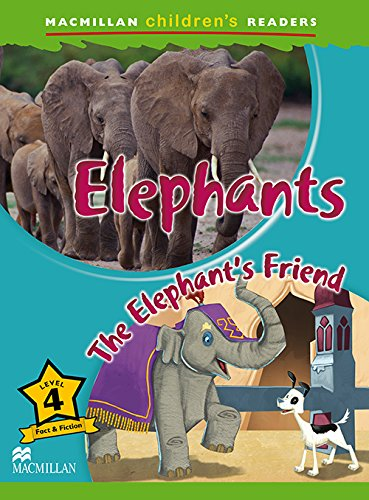 9780230443716: Macmillan Childrens Readers - Elephants - Level 4