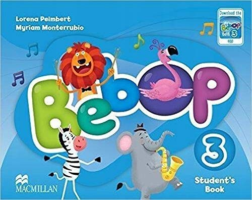 Bebop 3 Student s Book Pack (Paperback): Lorena Peimbert, Myriam Monterrubio Alvarez