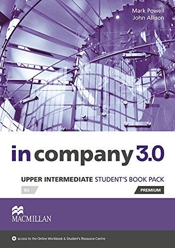 9780230455351: In company 3.0. Upper intermediate. Student's book. Con e-book. Con espansione online. Per le Scuole superiori