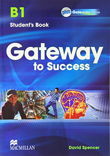 GATEWAY TO SUCCESS B1 SB PACK: Spencer D