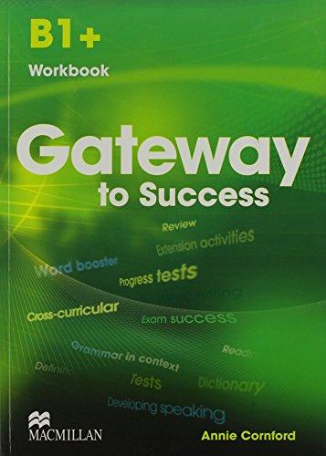 9780230457324: GATEWAY TO SUCCESS B1