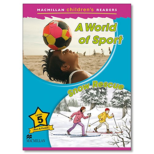 9780230460423: Macmillan Childrens Readers - A World of Sport - Snow Rescue - Level 5