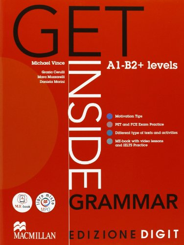 9780230460485: Get inside grammar. A1-B2+. Student's book-Exam practice. Con espansione online. Per le Scuole superiori. Con CD-ROM