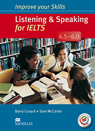 9780230462861: Improve Your Skills for IELTS 4.5-6 Listening & Speaking Student's Book without Key with Macmillan Practice Online